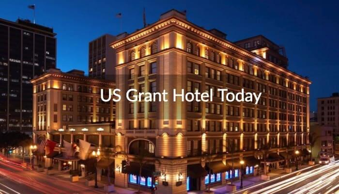 US Grant Hotel Today