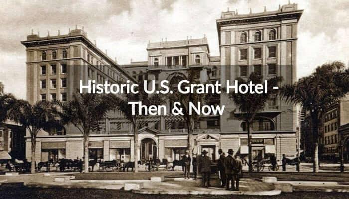 Historic US Grant Hotel